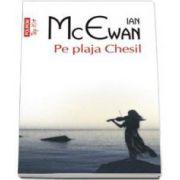McEwan Ian, Pe plaja Chesil - Colectia Top 10