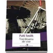 Smith Patti, Torcatoarea de vise
