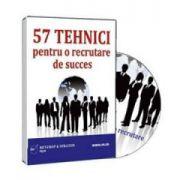 57 de Tehnici pentru o recrutare de success. Format CD