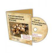 Cultivarea ciupercilor Champignon - Format CD - Colectia Afaceri la Cheie