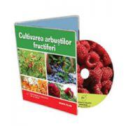 Cultivarea arbustilor fructiferi - Format CD (Colectia Afaceri la Cheie)