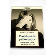 Dmitry Semenik, Problemele psihologice: obstacol pe calea vietii duhovnicesti