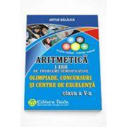 Artur Balauca - Olimpiade, Concursuri si Centre de Excelenta - Aritmetica, 1480 de probleme semnificative pentru clasa a V-a