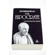 Constantin Bart - Aforismele lui Hipocrate. Editia a II-a