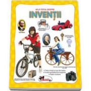 Afla totul despre Inventii - Editie ilustrata