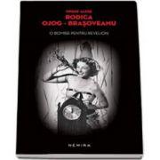 Rodica Ojog-Brasoveanu - O bomba pentru revelion - Editia, paperback