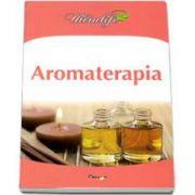 Dan Seracu, Aromaterapia
