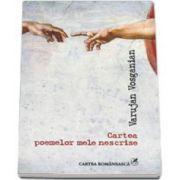 Varujan Vosganian, Cartea poemelor mele nescrise