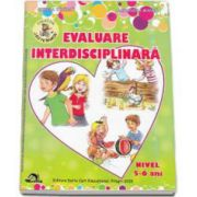 Mirela Tabarca - Evaluare interdisciplinara, nivel 5-6 ani - Colectia Leo te invata - Editia 2015