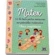 Camelia Burlan - Matex. 32 de teste pentru exersarea competentelor matematice, clasa pregatitoare