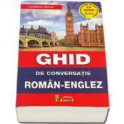 Ghid de conversatie Roman-Englez. Contine cu CD (Stefan Loredana)