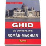 Ghid de conversatie Roman-Maghiar (Zoltan David)