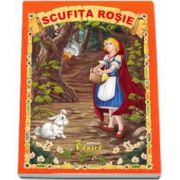 Scufita Rosie - Adaptare dupa Fratii Grimm - Editie cu ilustratii color