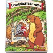 Ursul pacalit de vulpe. Adaptare dupa Ion Creanga - Editie ilustrata color
