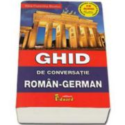Ghid de conversatie Roman-German. Contine cu CD (Boutic Alina Florentina)