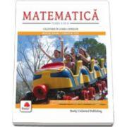 MATEMATICA, clasa a III-a. Calatorie in lumea cifrelor