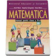 Matematica. Manual pentru clasa a IV-a - Aurel Maior, Angelica Calugarita si Elena Maior