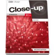 Curs de limba engleza Close-up B1+ Workbook second edition, caietul elevului pentru clasa a X-a (National Geographic Learning)