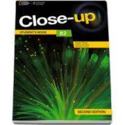 Curs de limba engleza Close-up B2 Students Book second edition, manual pentru clasa a XI-a - National Geographic Learning