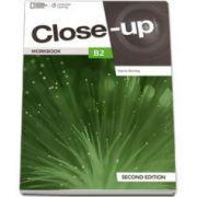 Curs de limba engleza Close-up B2 Workbook second edition, caietul elevului pentru clasa a XI-a - National Geographic Learning