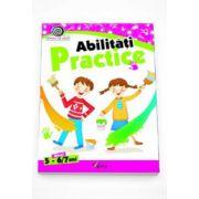Georgeta Matei - Abilitati practice nivelul 5-6-7 ani. Colectia Vreau sa stiu!