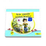 Arte vizuale si abilitati practice. Manual pentru clasa I partea I