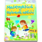 Marinela Chiriac - Matematica si Explorarea mediului, clasa I, partea a II-a