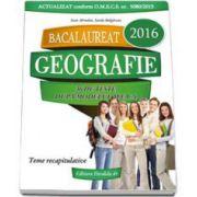 Bacalaureat 2016, geografie - 36 de teste, dupa modelul M. E. C. S. (Ioan Abrudan)
