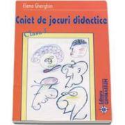 Elena Gherghin - Caiet de jocuri didactice, pentru clasa I