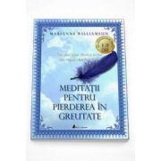 Marianne Williamson - Meditatii pentru pierderea in greutate - Format MP3
