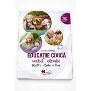 Olga Paraiala - Educatie civica. Caietul elevului pentru clasa a III-a - Editia 2015