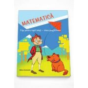 Oana Dirlau, Matematica. Fise pentru copii isteti - clasa pregatitoare