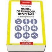 Florinda Golu, Manual de psihologia dezvoltarii. O abordare psihodinamica