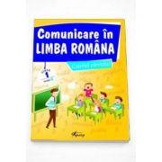 Marinela Chiriac - Comunicare in limba romana, caietul elevului pentru clasa I - Modelul B