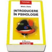 Mielu Zlate, Introducere in psihologie. Editia a III-a - Colectia, collegium - psihologie