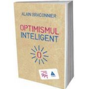 Optimismul inteligent (Alain Braconnier)