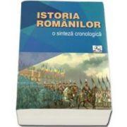 Istoria romanilor. O sinteza cronologica - Valentina Bilcea