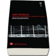 Jean Schafhutl, Anii pierduti. Amintirile unui arhitect deportat in URSS