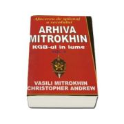 Arhiva Mitrokhin volumul II. KGB-ul in lume