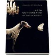 Alexander Von Schonburg, Arta conversatiei sau Eleganta ignorantei