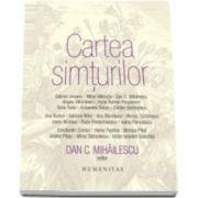 Dan C. Mihailescu, Cartea simturilor
