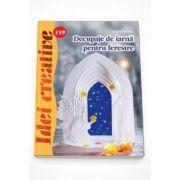 Decupaje de iarna pentru ferestre - Idei creative, numarul 119
