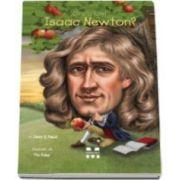 Janet B. Pascal, Cine a fost Isaac Newton? - Ilustratii de Tim Foley