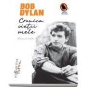 Bob Dylan, Cronica vietii mele - Volumul intai