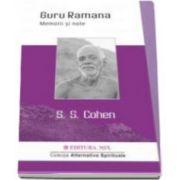 Guru Ramana. Memorii si note de S. S. Cohen