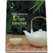 Yukio Mishima, Dupa banchet. Editie 2015