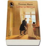 Thomas Mann, Lotte la Weimar (Roman)