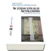 In zodia exilului. Intrezariri. Fragmente de jurnal (Nicolae Stroescu Stinisoara)