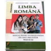 Cristina Valentina Dafinoiu - Limba Romana. Manual pentru studentii straini din anul pregatitor. Nivel A1-A257