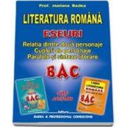 Mariana Badea, Literatura Romana. Eseuri Bac. Relatia dintre doua personaje. Cupluri de personaje. Paralele si sinteze literare